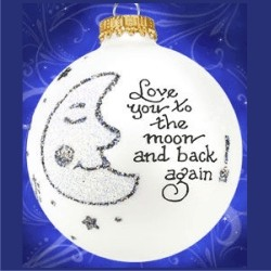 Love You to the Moon and Back Glass Personalized Christmas Ornament