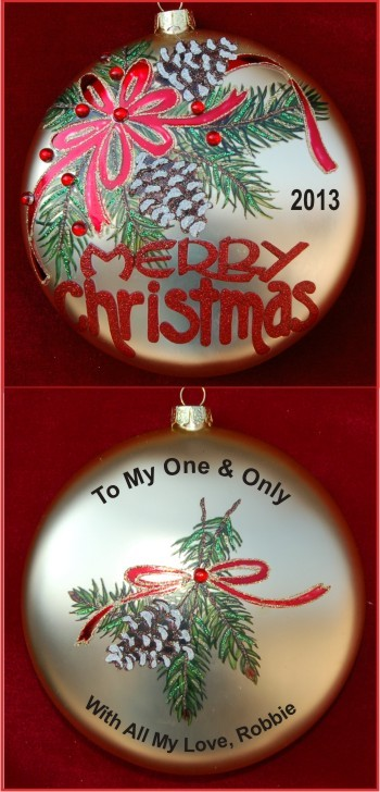 Merry Christmas Foliage: To My One & Only Love Personalized Christmas Ornament