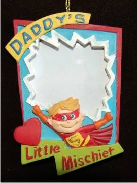 Daddy's Little Mischief Christmas Ornament