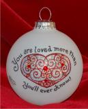 You Are Much Loved Glass Christmas Ornament Personalized by Russell Rhodes